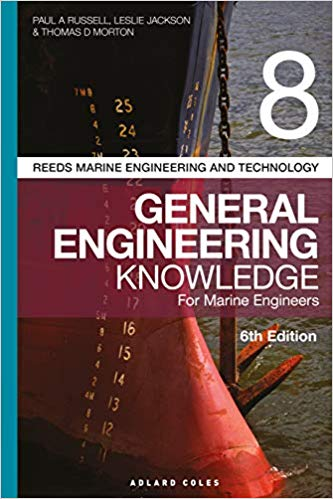 Reed's Volume 8 eight General Engineering Knowledge for Marine Engineers, for Power Engineers, for Stationary Engineers, for Boiler Operators