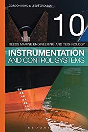 Reeds Volume 10, ten, Marine Engineering Instrumentation and Control volume 10 for Marine Engineers, for Power Engineers, for Stationary Engineers, for Boiler Operators