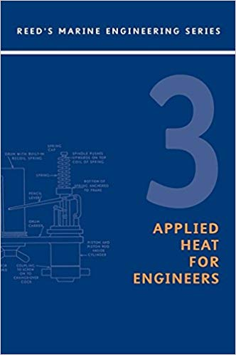 Reed's Volume 3 three Applied Heat for Engineers,  for Power Engineers, for Stationary Engineers, for Boiler Operators