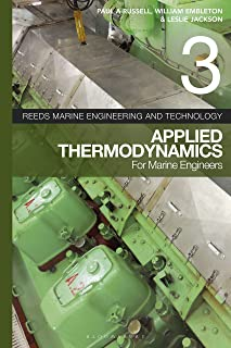 Reeds Volume 3 three, Applied Thermodynamics for Marine Engineers,  for Power Engineers, for Stationary Engineers, for Boiler Operators