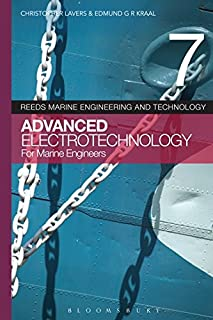 Reeds Volume 7 Seven Advanced Electrotechnology for Marine Engineers, for Power Engineers, for Stationary Engineers, for Boiler Operators