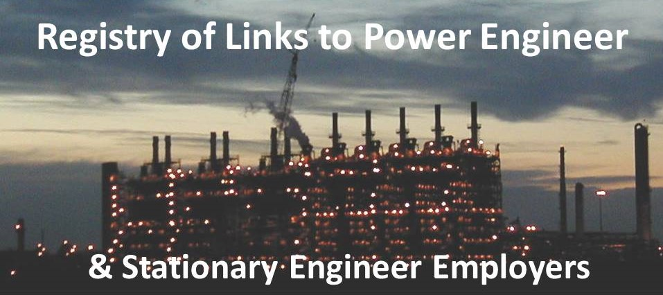 Index or registry of links to employers and recruiters for Power Engineers and Stationary Engineers